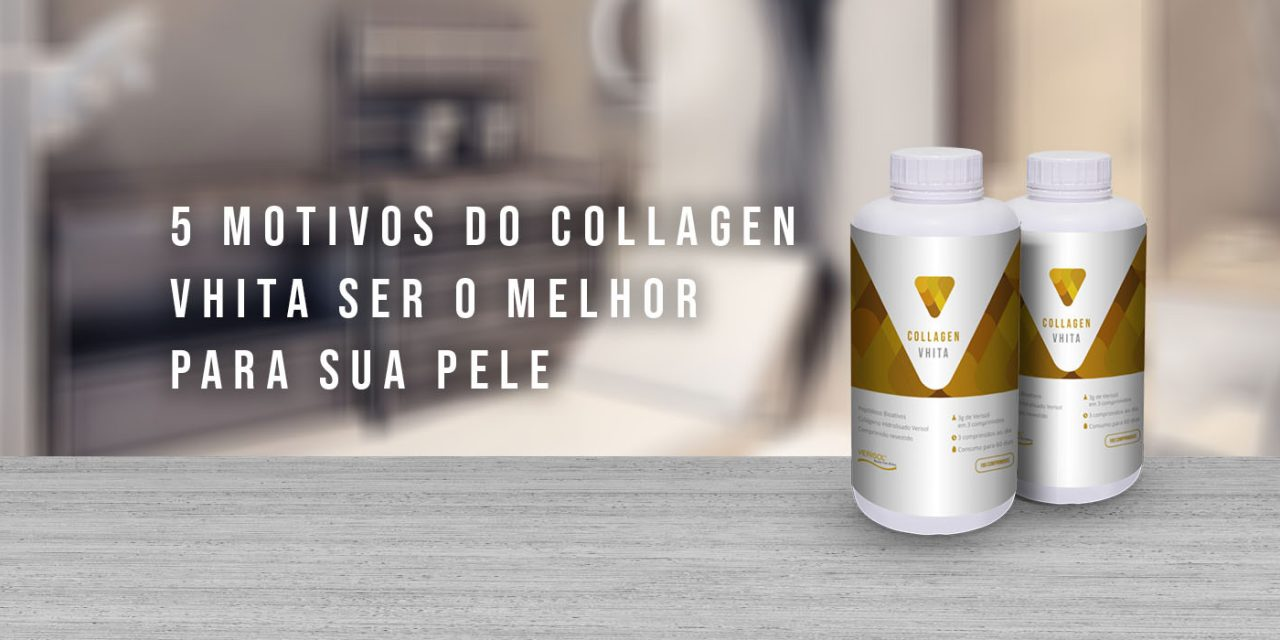 5 diferenciais do Collagen Vhita – Verisol