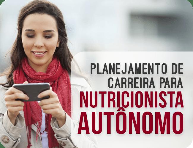 Ebook: Planejamento de carreira para nutricionista autônomo
