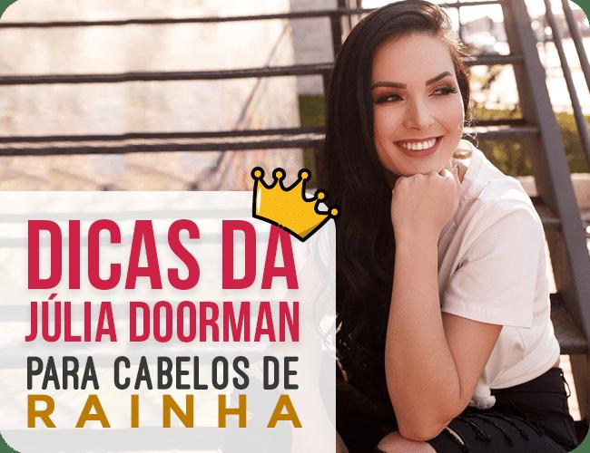 Ebook: Dicas da Júlia Doorman com a Vhita para ter cabelos de rainha