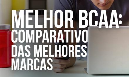 Melhor marca de BCAA | Comparativo entre as principais marcas!