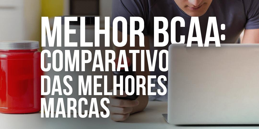 melhor-bcaa-de-2019-comparativo-entre-as-principais-marcas